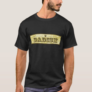 Camiseta Dadisms