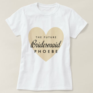 Camiseta Dama de honra futura