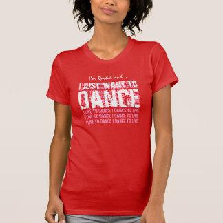 Camiseta DANÇA que eu apenas quero dançar V15