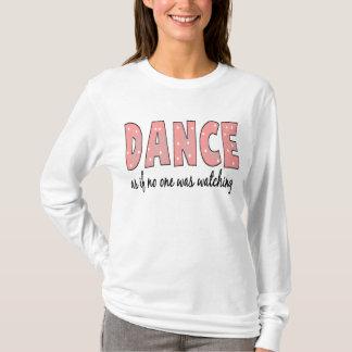 Camiseta Dance como se ninguém está olhando