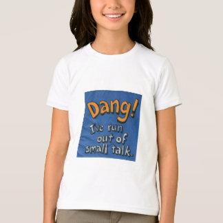 Camiseta Dang!
