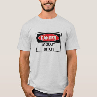 Camiseta Danger-Moody-Bitch_whiteT