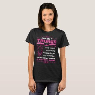Camiseta Datando um Taurus Tshirt de exigência emocional do