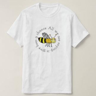 Camiseta Dê a abelhas uma possibilidade