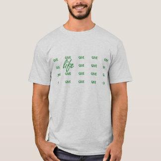 Camiseta Dê a disposição da vida