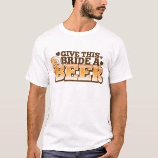 Camiseta Dê a esta NOIVA um ND da cerveja