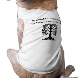 camiseta de cão do resistancegenealogy