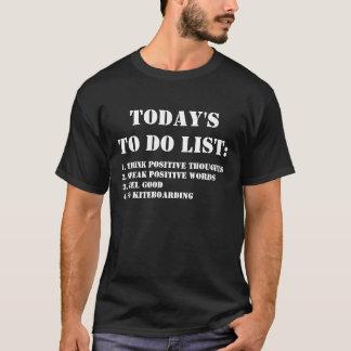 Camiseta De hoje para fazer a lista: Vai Kiteboarding