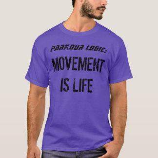 """Camiseta De """"lógica Parkour: O movimento é vida """""""