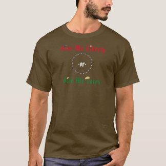 Camiseta Dê-me a liberdade - ou dê-me o Tacos