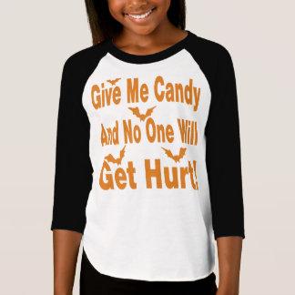 Camiseta Dê-me doces que ninguém obterá ferido
