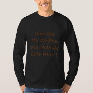 Camiseta Dê-me meu café t-shirt longo da luva