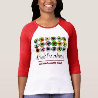 Camiseta Defeat the colours! John Dalton.