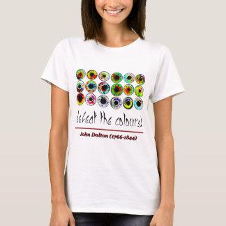 Camiseta Defeat the colours. John Dalton.