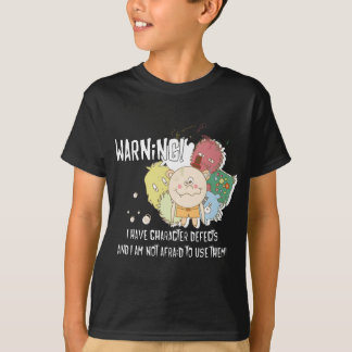 Camiseta Defeitos de caráter de advertência