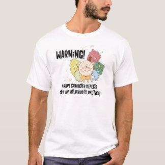 Camiseta Defeitos de caráter no roupa leve