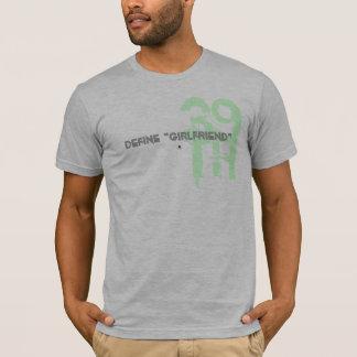 "Camiseta defina o ""namorada """