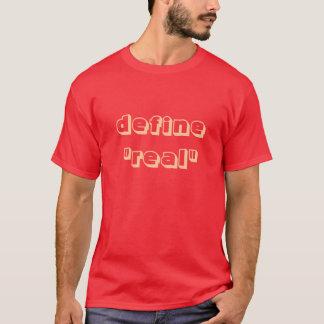 "Camiseta defina ""real """