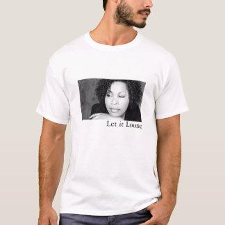 Camiseta Deixais lhe para afrouxar o Tshirt relativo à