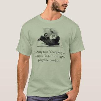 Camiseta Deixar cair fora da sociedade