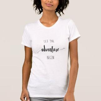 Camiseta Deixe a aventura começar citações