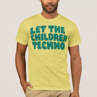 Camiseta Deixe as crianças Techno