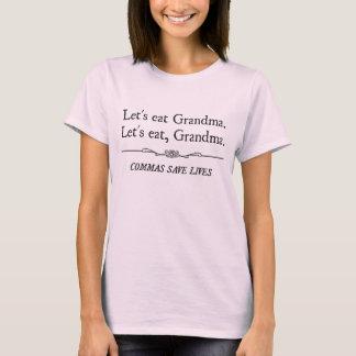 Camiseta Deixe-nos comer a avó que as vírgulas salvar vidas