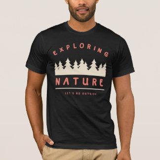 Camiseta Deixe-nos ir fora e explorar a natureza