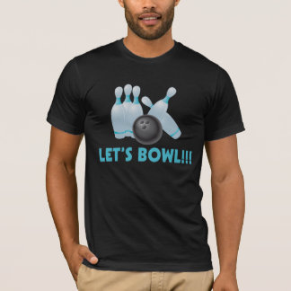 Camiseta Deixe-nos rolar bola de boliche & pinos