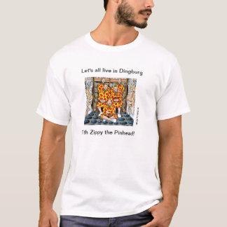 Camiseta Deixe-nos tudo viver em Dingburg!