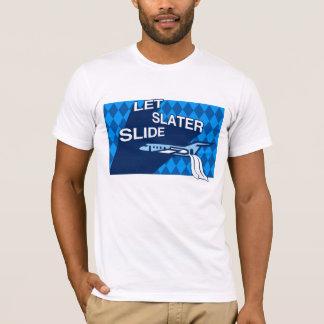 Camiseta Deixe o t-shirt da corrediça do telhador