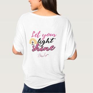 Camiseta Deixe seu brilho claro Bella+Parte superior do
