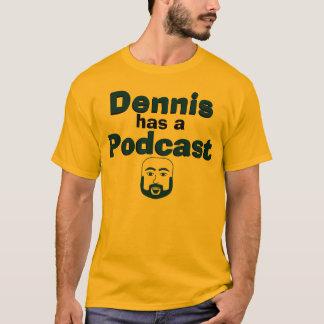 Camiseta Dennis tem um Podcast - parte dianteira & parte
