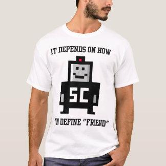 Camiseta Depende de como você define o amigo