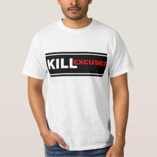 Camiseta Desculpas do matar