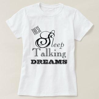 Camiseta Design lírico 1 dos sonhos da fala de sono