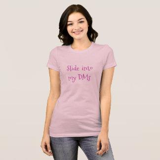 Camiseta Deslize em meu DMs