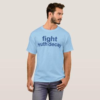 Camiseta Deterioração da verdade da luta! Resista o trunfo!