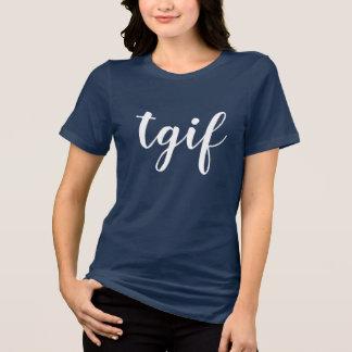 Camiseta deus chique do obrigado do tgif é mulheres do