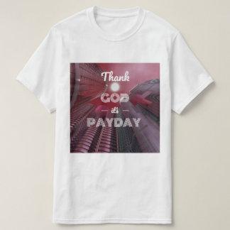Camiseta Deus do obrigado é dia de pagamento