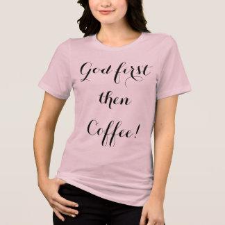 Camiseta Deus primeiramente