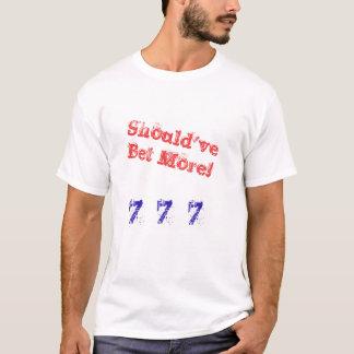 Camiseta Deve ter apostam mais t-shirt