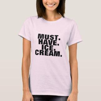 Camiseta Deve ter o t-shirt do sorvete