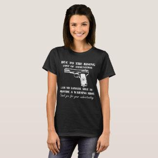 Camiseta Devido ao aumento do custo da munição eu não sou