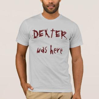 Camiseta DEXTER estava aqui