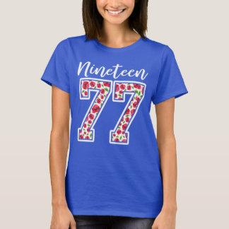 Camiseta Dezenove 77 aniversário de 40 anos da flor 1977 da