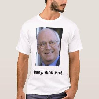 Camiseta Dick Cheney, pronto! Alvo! Fogo!
