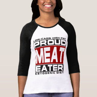 Camiseta DIETA KETOGENIC: Comedor orgulhoso da carne, Keto