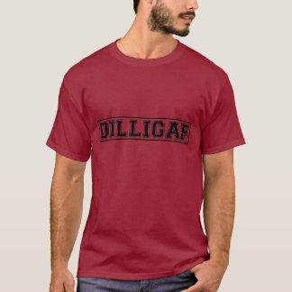 """Camiseta DILLIGAF - Rudes engraçados """"fazem mim olham como"""