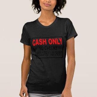 Camiseta Dinheiro somente nenhum sinal das verificações
